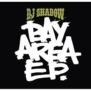 DJ Shadow - Bay Area EP, CD