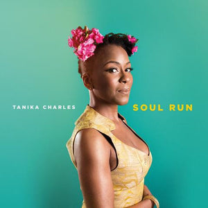 Tanika Charles - Soul Run, LP Vinyl - The Giant Peach
