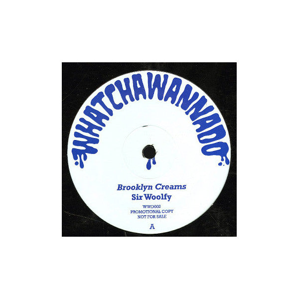 "Sir Woolfy - Brooklyn Creams  b/w DJ Spun - Straight To The Bar, 12"" Vinyl - The Giant Peach - 2"
