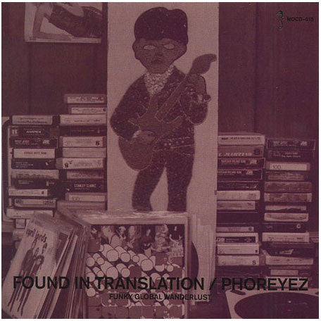 Phoreyz - Found In Translation, CD