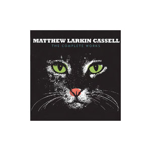 Matthew Larkin Cassell - The Complete Works, 2xLP Vinyl - The Giant Peach