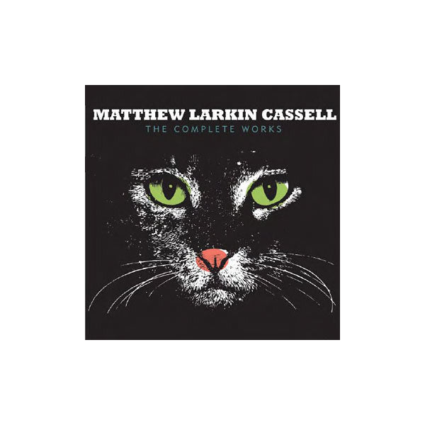 Matthew Larkin Cassell - The Complete Works, CD - The Giant Peach