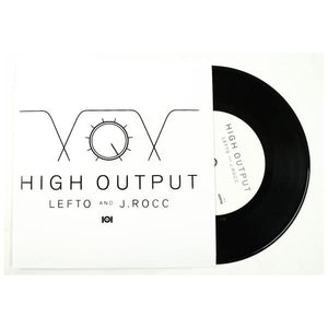 "LeFtO And J.Rocc - High Output, 7"" Vinyl"