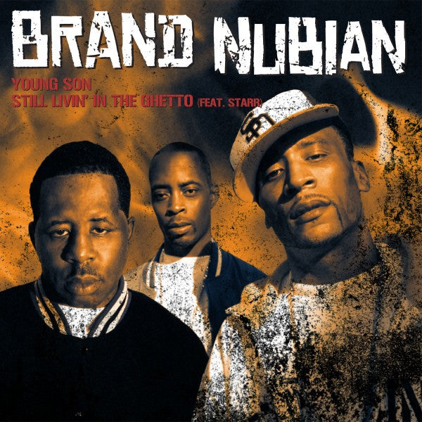 "Brand Nubian - Young Son b/w Still Livin' In The Ghetto, 12"" Vinyl - The Giant Peach"