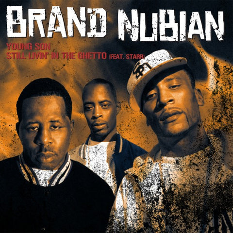 "Brand Nubian - Young Son b/w Still Livin' In The Ghetto, 12"" Vinyl"