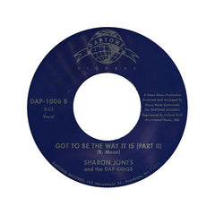 "Sharon Jones And The Dap Kings - Got To Be The Way It Is, 7"" Vinyl - The Giant Peach"