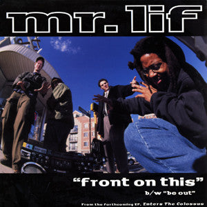 "Mr. Lif - Front On This b/w Be Out, 12"" Vinyl"