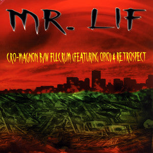 "Mr. Lif - Cro-Magnon b/w Fulcrum (Feat. Opio) & Retrospect, 12"" Vinyl - The Giant Peach"