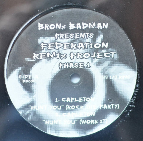 "Bronx Badman - Federation Remix Project Phase 1, 12"" Vinyl"