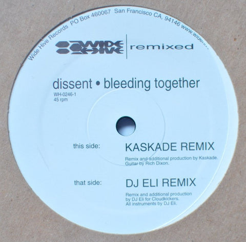 "Dissent - Bleeding Together Kaskade and DJ Eli Remix, 12"" Vinyl"