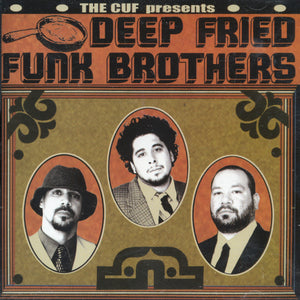 The Cuf Presents Deep Fried Funk Brothers, CD