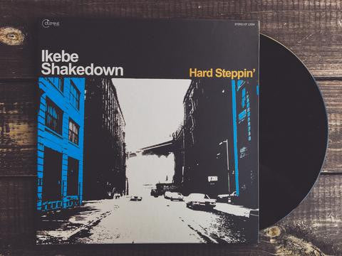 Ikebe Shakedown - Hard Steppin', EP (With Download Card)
