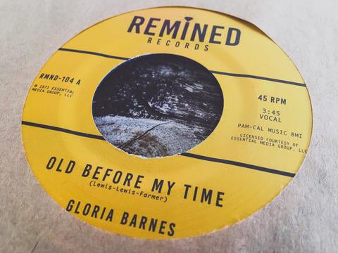 "Gloria Barnes - Old Before My Time, 7"" Vinyl - The Giant Peach"