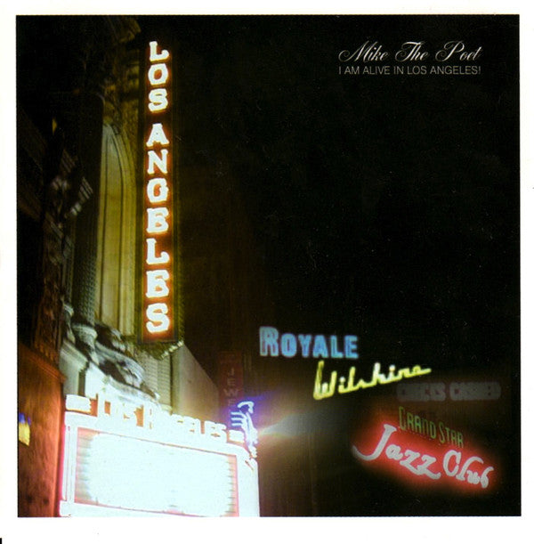 Mike The PoeT - I Am Alive In Los Angeles!, CD