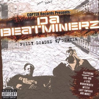 Da Beatminerz - Fully Loaded w/ Statik, CD
