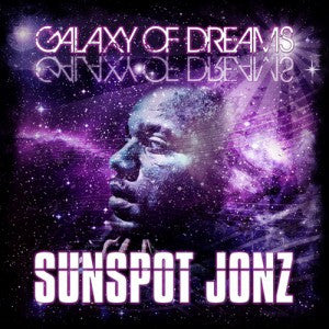 Sunspot Jonz - Galaxy of Dreams, CD - The Giant Peach