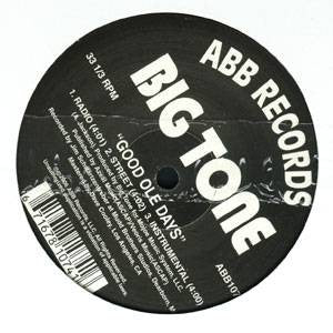 "BIG TONE - What's Up (Intimacy) b/w  Good Ole Days, 12"" Vinyl"