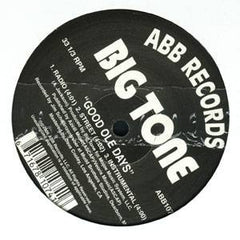 "BIG TONE - What's Up (Intimacy) b/w  Good Ole Days, 12"" Vinyl - The Giant Peach"