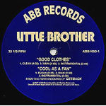 "Little Brother - Good Clothes/Cool As A Fan, 12"" Vinyl - The Giant Peach"