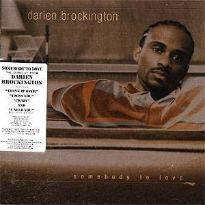 Darien Brockington - Somebody to Love, CD - The Giant Peach