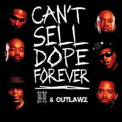 Dead Prez & Outlawz - Can't Sell Dope Forever, CD - The Giant Peach