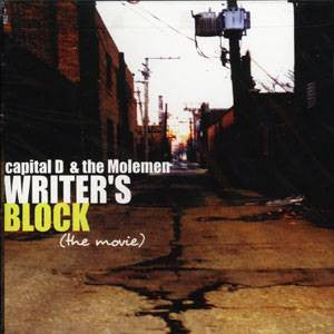 Capital D & The Molemen - Writer's Block, CD - The Giant Peach