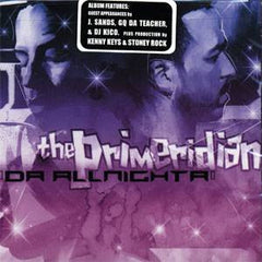The Primeridian - Da All Nighta, CD - The Giant Peach