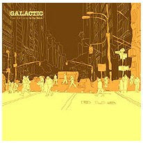 Galactic - From The Corner To The Block, CD