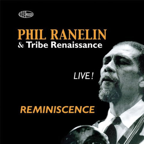 Phil Ranelin - Reminiscence (Live), CD