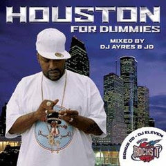 DJ Ayres & JD - Houston for Dummies (Double-Disc), Mixed CD - The Giant Peach