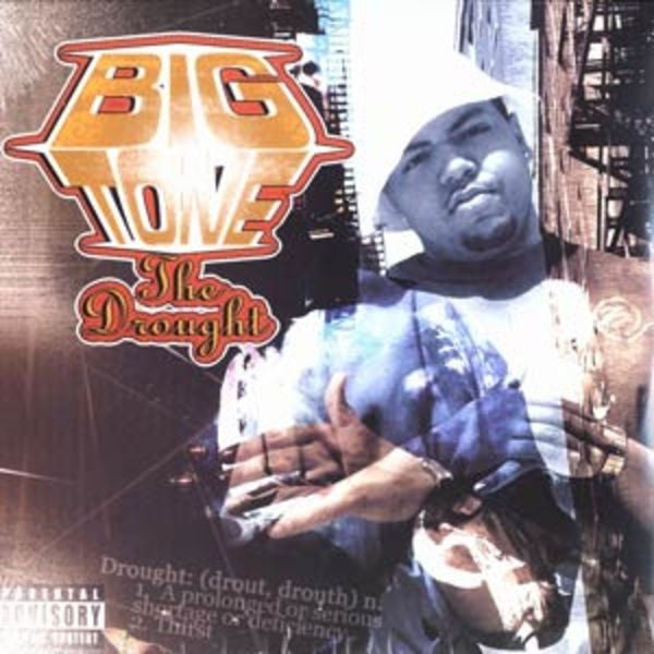 BIG TONE - The Drought, CD - The Giant Peach