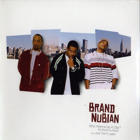 "Brand Nubian - Who Wanna Be A Star, 12"" Vinyl"
