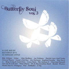 DJ Similak Chyld - Butterfly Soul 3 - Mixed CD - The Giant Peach