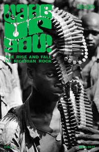 V/A Wake Up You! Vol 1: The Rise & Fall of Nigerian Rock 1972-77 Hardcover Book + CD - The Giant Peach