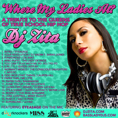 DJ Zita - Where My Ladies At?, Mixed CD - The Giant Peach