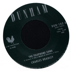 "Charles Bradley - The Telephone Song b/w Menhahan Street Band Tired Of Fighting, 7"" Vinyl - The Giant Peach"