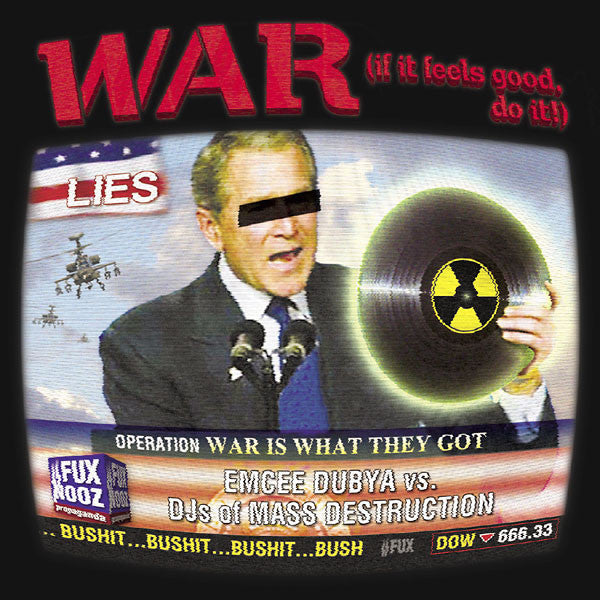 WAR- Emcee Dubya vs. DJs Of Mass Destruction, CD - The Giant Peach