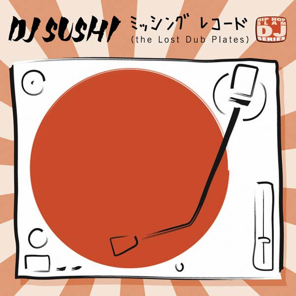 "DJ Sushi - The Lost Dub Plates, 12"" Vinyl - The Giant Peach"