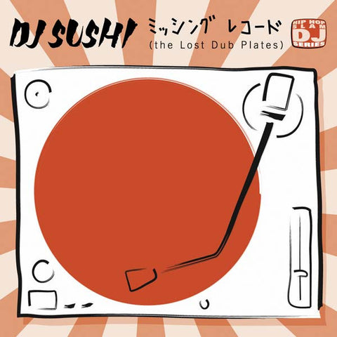 "DJ Sushi - The Lost Dub Plates, 12"" Vinyl"