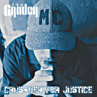 The Grouch - Crusader For Justice (Autographed), CD - The Giant Peach