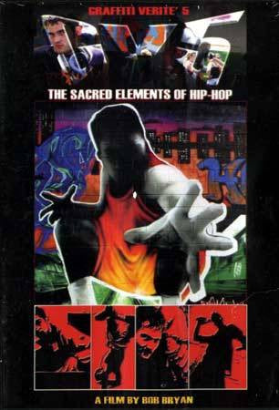 Graffiti Verite'' - Volume 5: The Sacred Elements Of Hip-Hop, DVD - The Giant Peach