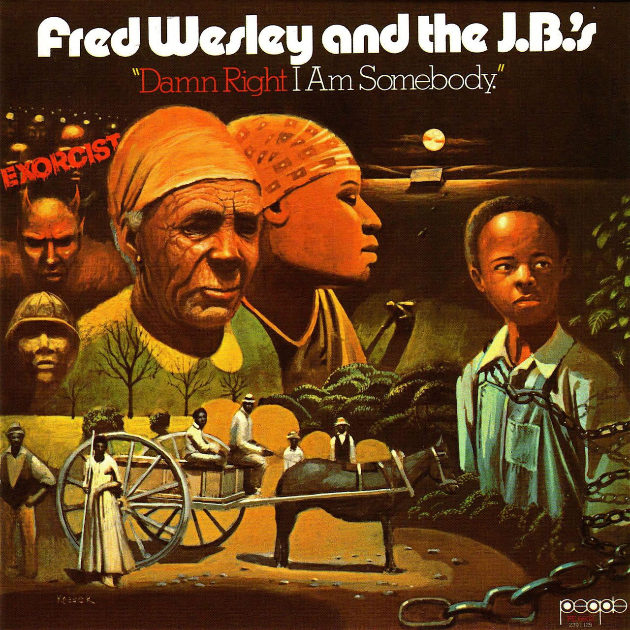 "Fred Wesley and the J.B.'s - Damn Right I Am Somebody, LP vinyl +  7"" - The Giant Peach"