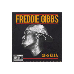 Freddie Gibbs - STR8 Killa, CD - The Giant Peach