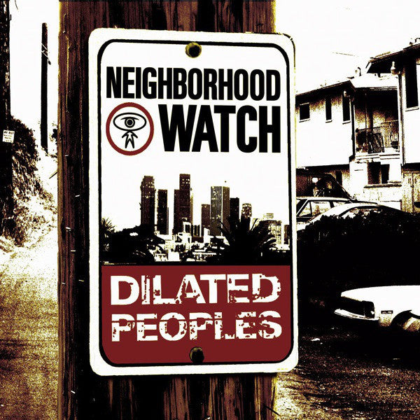 Dilated Peoples - Neighborhood Watch, CD