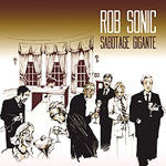 Rob Sonic - Sabotage Gigante, CD - The Giant Peach