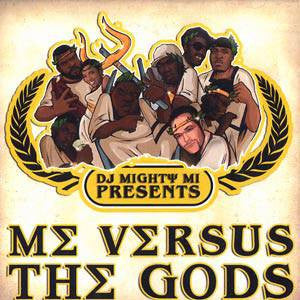 DJ Mighty Mi - Me Verses The Gods, CD - The Giant Peach