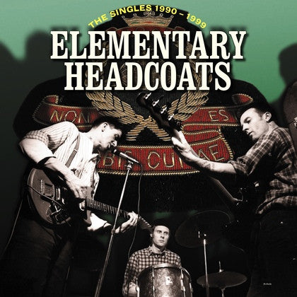 Thee Headcoats - Elementary Headcoats The Singles 1990-1999, 3xLP Vinyl