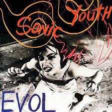 Sonic Youth - Evol, LP Vinyl (reissue) - The Giant Peach