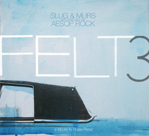 Felt (Murs & Slug) (Production by Aesop Rock) - Felt 3: A Tribute To Rosie Perez, 2xLP Vinyl - The Giant Peach
