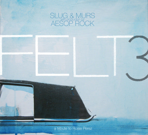 Felt (Murs & Slug) (Production by Aesop Rock) - Felt 3: A Tribute To Rosie Perez, 2xLP Vinyl